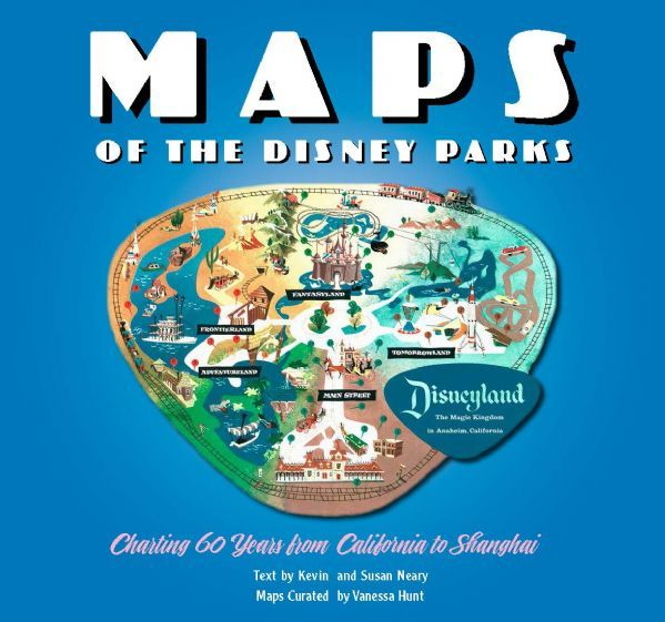 Maps of the disney parks disney books disney publishing worldwide charting 60 years from california to shanghai gumiabroncs Choice Image
