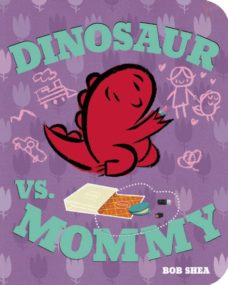 Dinosaur vs. Mommy Board Book