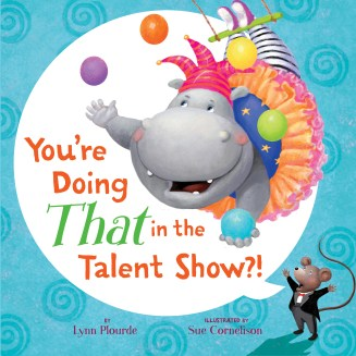 You're Doing THAT in the Talent Show?! cover