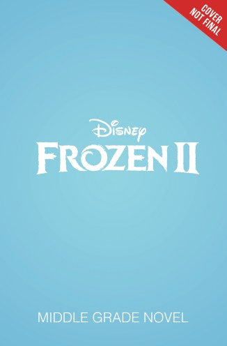 Frozen II Original Middle Grade Novel