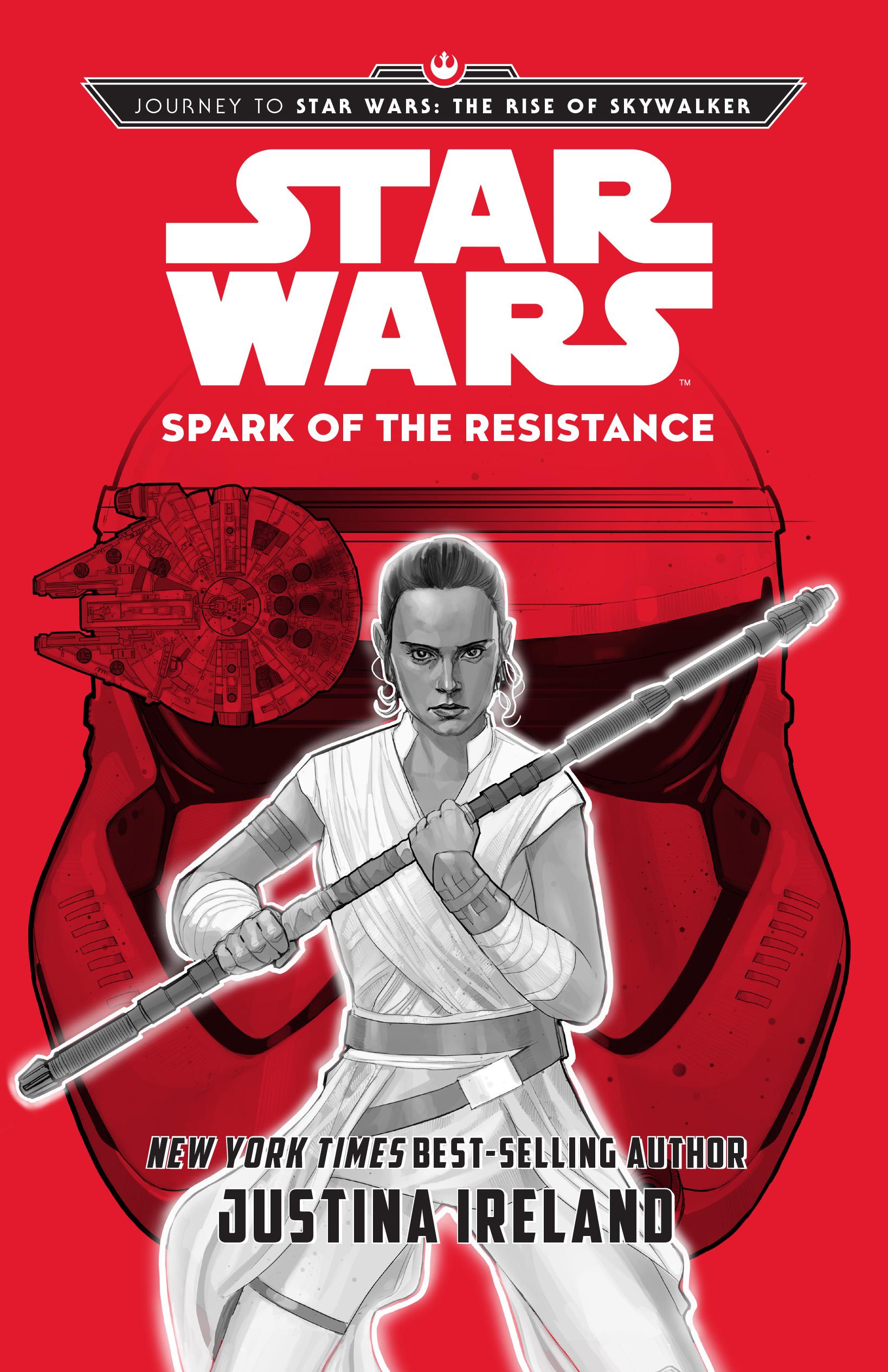 Spark Of The Resistance Disney Books Disney Publishing Worldwide
