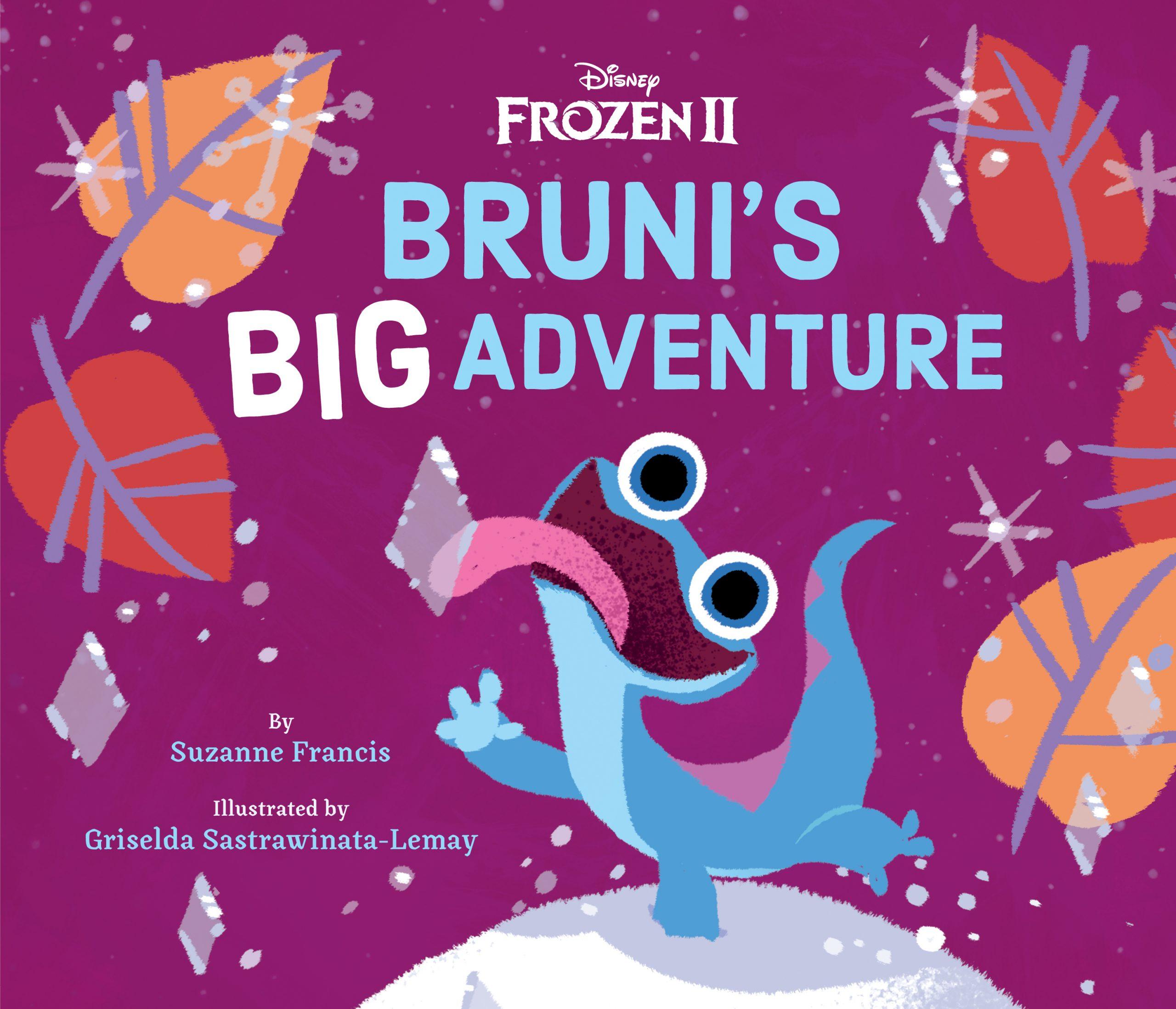Frozen 2 Bruni S Big Adventure Disney Books Disney Publishing Worldwide
