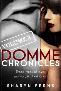 Book Cover: Domme Chronicles Volume 3