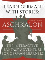 Learn German With Stories: Aschkalon (Complete Edition) – The Interactive Fantasy Adventure For German Learners (German Edition) cover