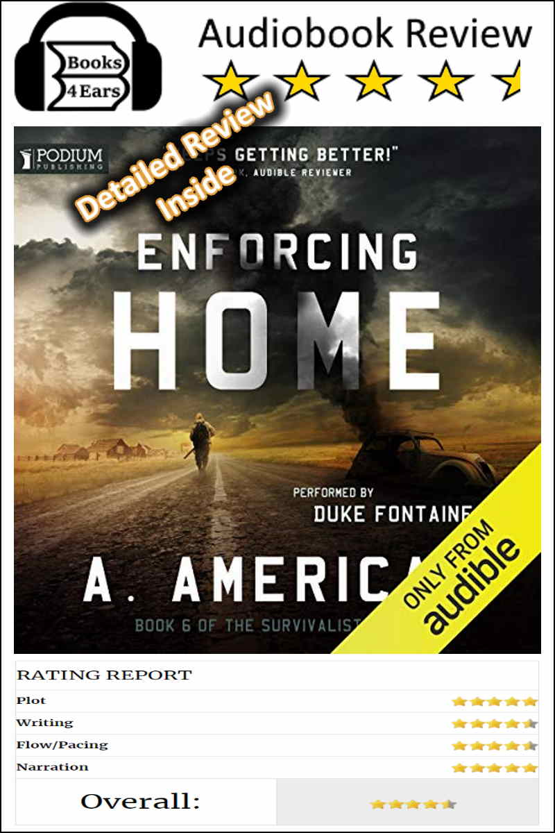 Detailed Book Review - Enforcing Home Book 6 of The Survivalist Series by A. American. #bookreview #Books4Ears via @Books4Ears