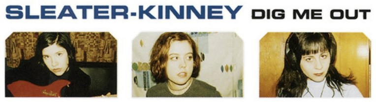 """Sleater Kinney, """"Dig Me Out"""" cover (detail)"""