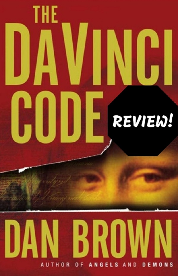 Ameya's review of 'The Da Vinci Code' by Dan Brown