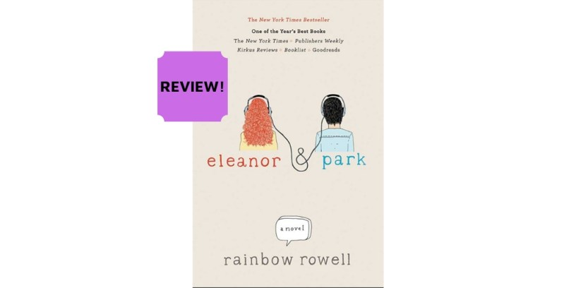 Book review of Eleanor & Park by Rainbow Rowell