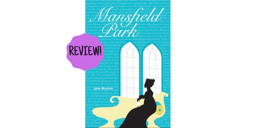 Book review of Mansfield Park by Jane Austen