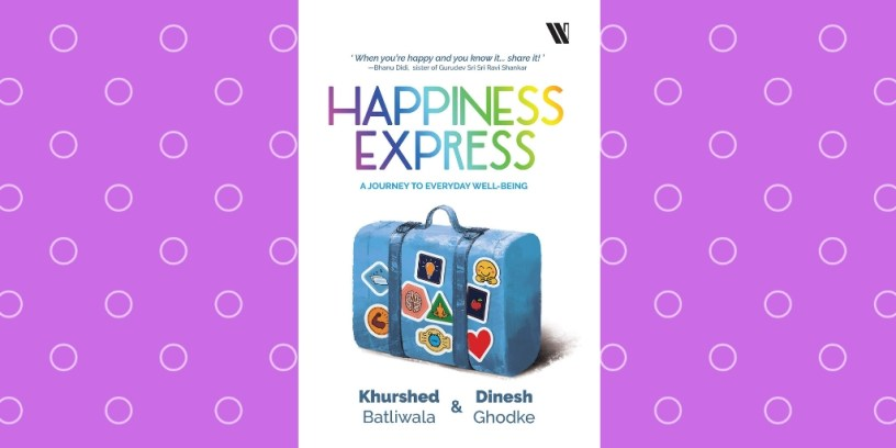Happiness Express by Khurshed Batliwala and Dinesh Ghodke