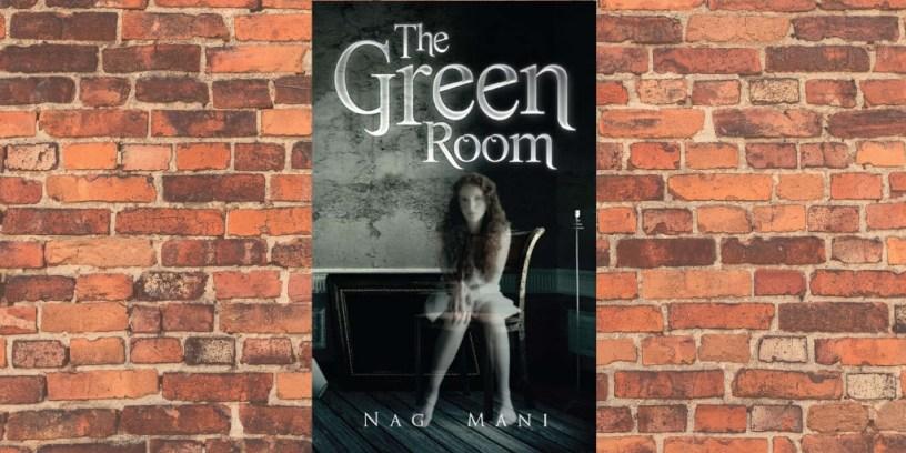 The Green Room by Nag Mani