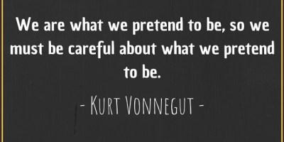 Kurt Vonnegut's quote about pretensions