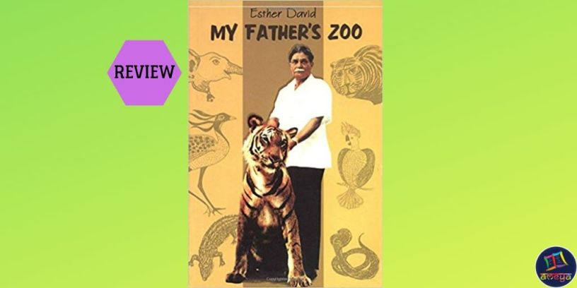 Book review of Esther David's 'My Father's Zoo'