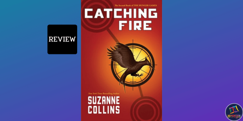 Catching Fire, Book 2 by Suzanne Collins