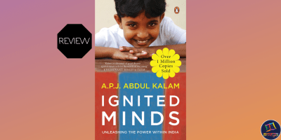 Book review of Ignited Minds: Unleashing the Power within India, by Dr. APJ Abdul Kalam