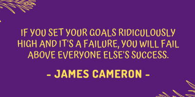 James Cameron on setting your goals high