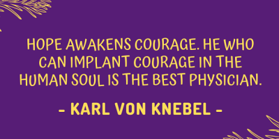 German poet Karl von Knebel on how hope awakens courage
