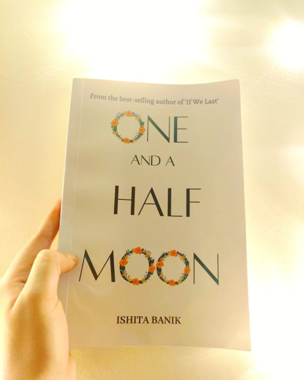 One and a Half Moon - a poetry collection by Ishita Banik
