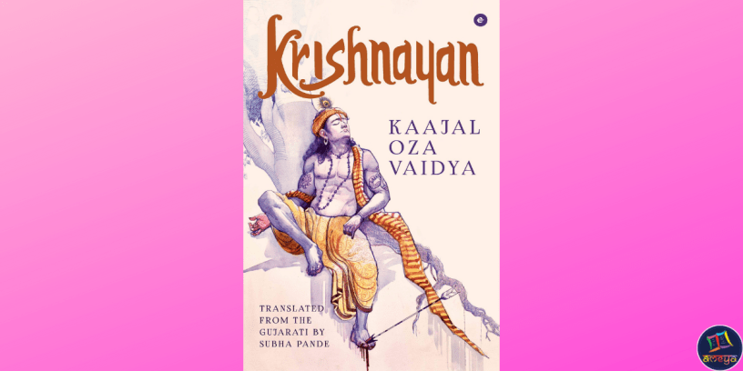 Krishnayan is the English translation of Kaajal Oza Vaidya's bestselling Gujarati novel about Lord Krishna