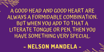 Nelson Mandela on how a good head and good heart are always a formidable combination