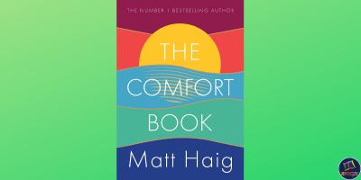 The Comfort Book, a self-help book by Matt Haig