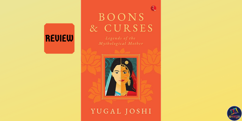 Book review of Boons and Curses by Yugal Kishore Joshi