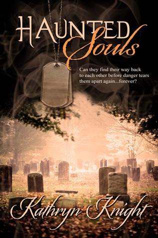 Haunted Souls by Kathryn Knight