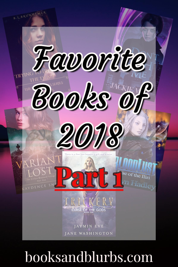 My Favorite Books of 2018 - Part 1! #RH #Slowburn #Reverseharem #UrbandFantasy #ParanormalRomance