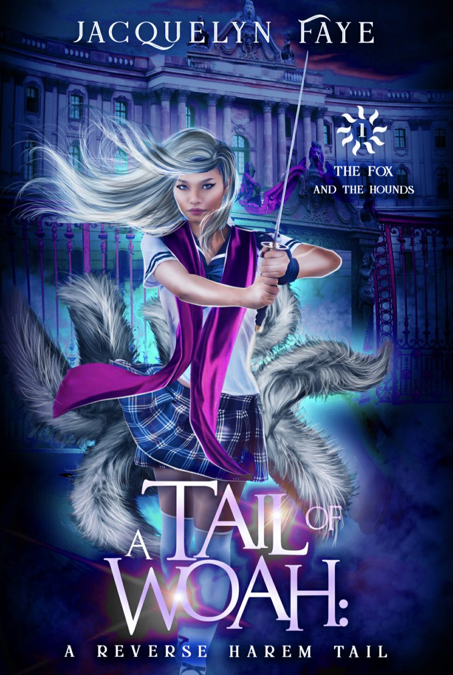 A Tail of Woah: A Reverse Harem Academy Tail by Jacquelyn Faye - A Book Review #BookReview #RH #WhyChoose #Paranormal #Academy #5Star #KindleUnlimited