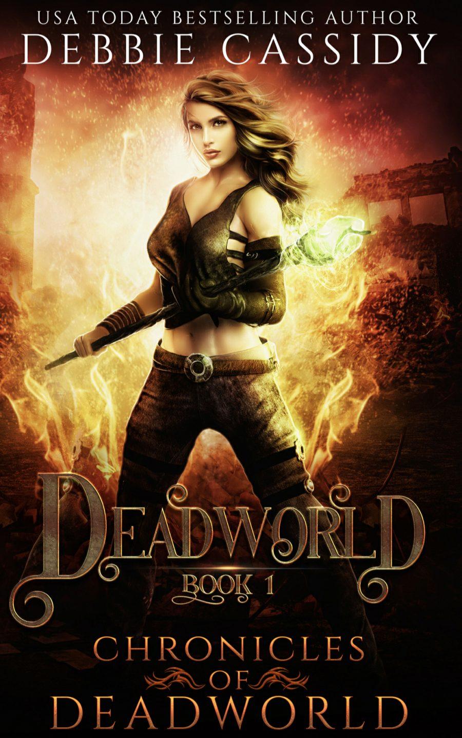 Deadworld: Chronicles of Deadworld - Book 1 by Debbie Cassidy - A Book Review #BookReview #PNR #Slowburn #RH #Dystopian #SeriesComplete #KindleUnlimited #KU #MustRead