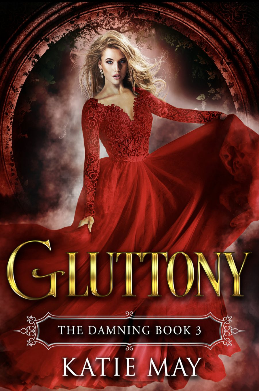Gluttony (The Damning - Book 3) by Katie May - A Book Review #BookReview #Fantasy #SlowBurn #RH #MustRead #KindleUnlimited #KU