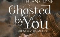 Ghosted by You by Tiegan Clyne – A Book Review