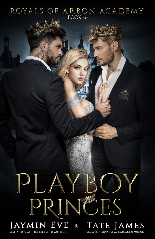 Playboy Princes (Royal of Arbon Academy - Book 2) by Jaymin Eve & Tate James - A Book Review #5Stars #Dystopian #AlteredHistory #KindleUnlimited #KU