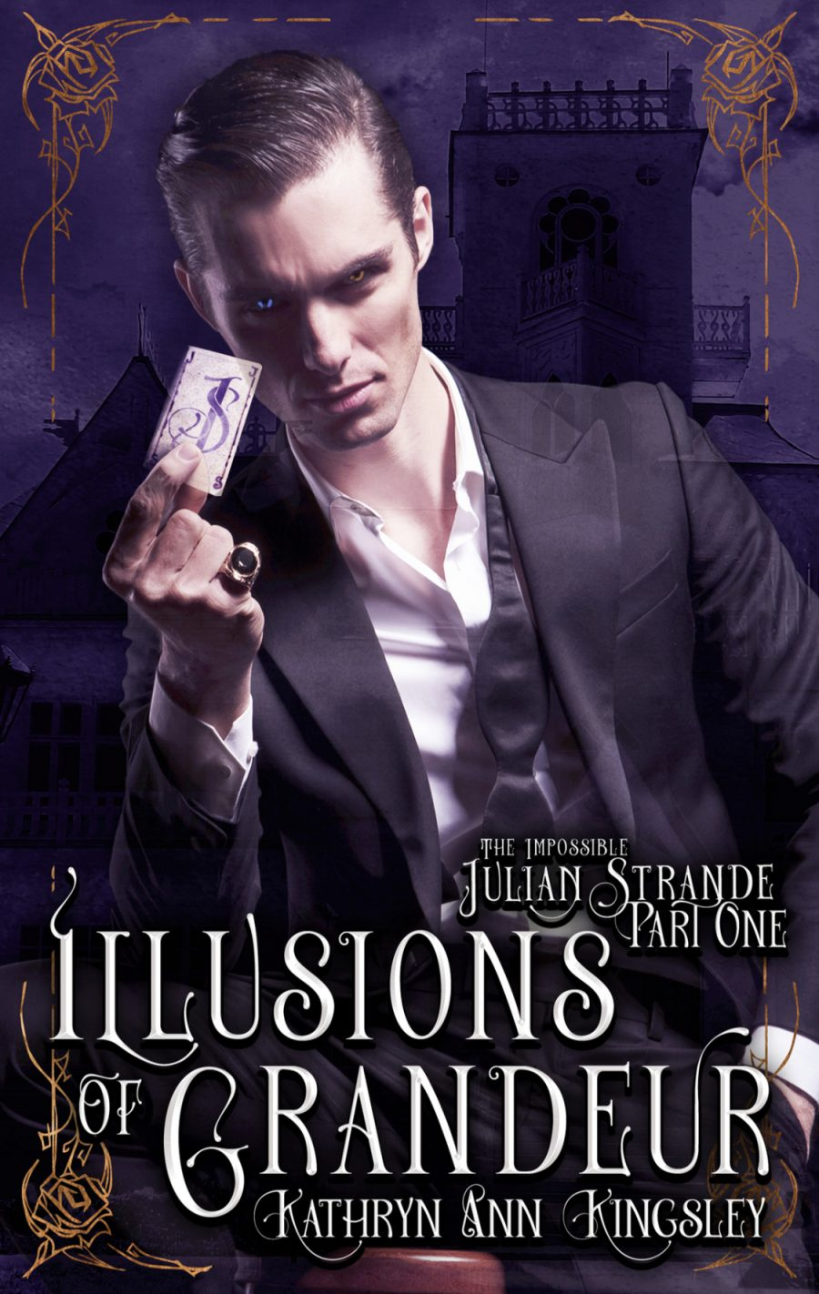 Illusions of Grandeur (The Impossible Julian Strande - Book 1) by Kathryn Ann Kingsley - A Book Review #BookReview #5Stars #Dark #Ghost #Romance