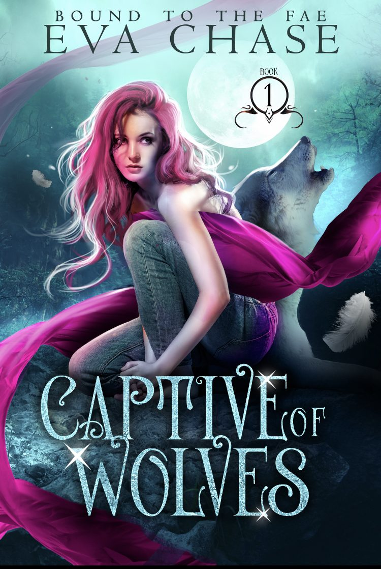 Captive Of Wolves (Bound to the Fae - Book 1) by Eva Chase - A Book Review #BookReview #Fantasy #SlowBurn #RH #4Stars #KindleUnlimited #KU