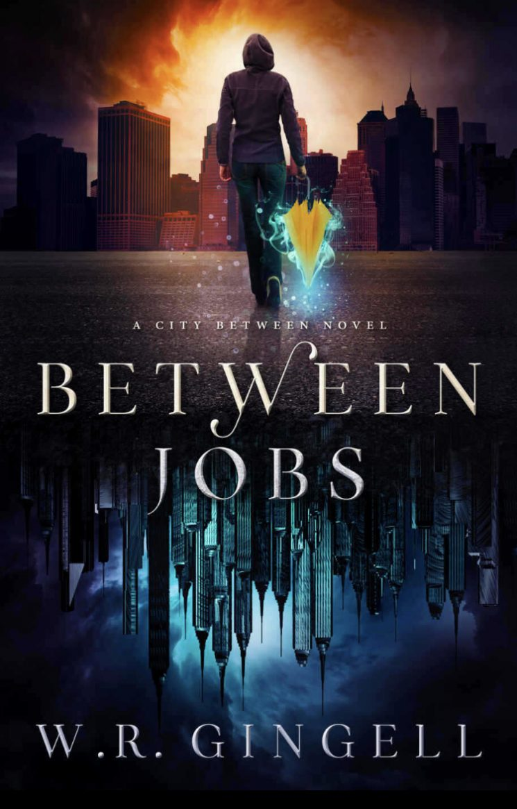 Between Jobs (A City Between - Book 1) by W.R. Gingell - A Book Review #BookReview #UrbanFantasy #KindleUnlimited #4Stars #Funny #Clean #KU #UF