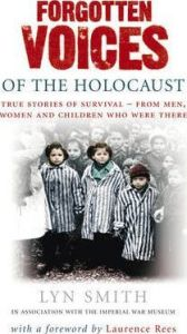 The forgotten voices of the Holocaust-Lyn Smith