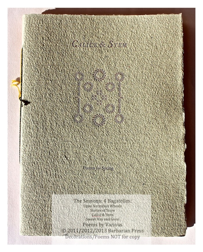 The Seasons: Four Bagatelles, Calice & Stem: Poems for Spring, Cover, Barbarian Press