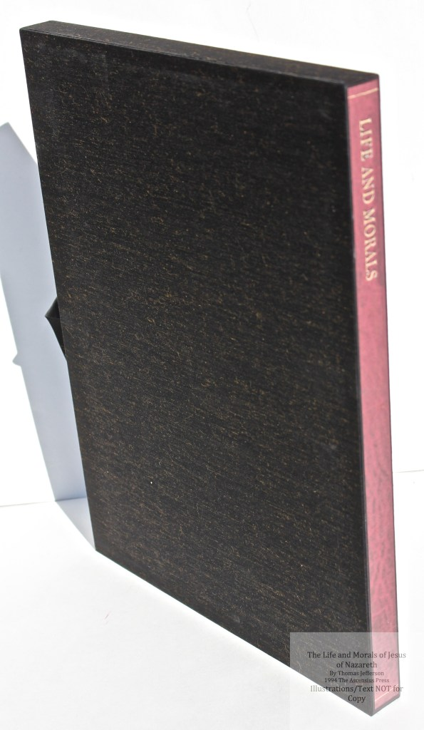 The Life and Morals of Jesus of Nazareth, The Ascensius Press, Slipcase Spine (Custom)