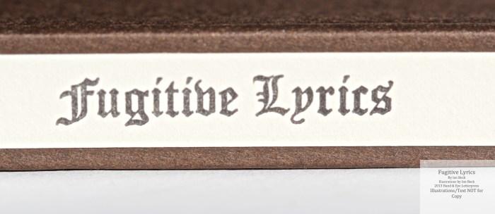 Fugitive Lyrics, Hand & Eye Letterpress, Macro of Spine (Standard Edition)
