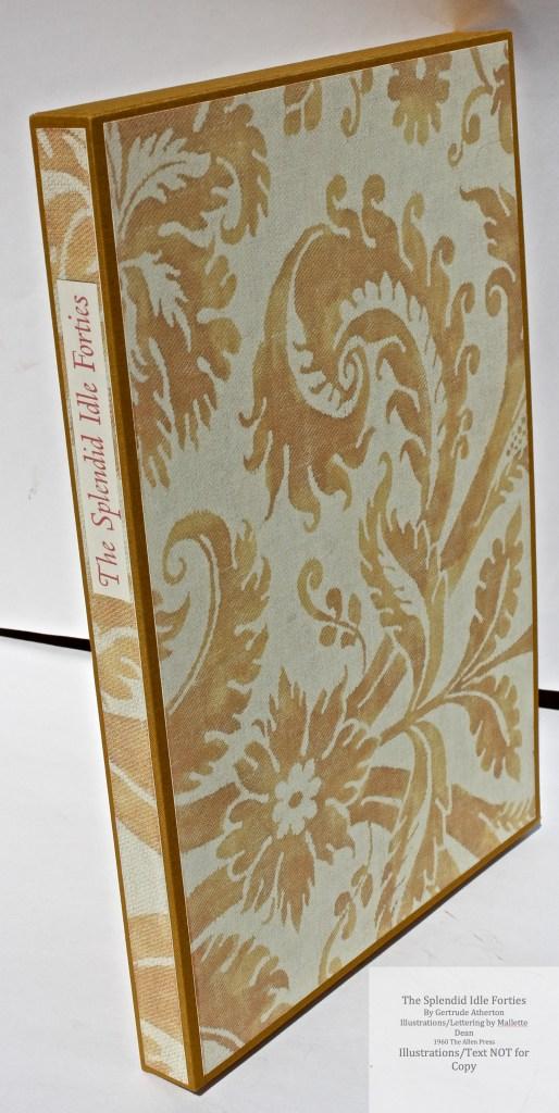 Splendid Idle Forties, Allen Press, Slipcase (Custom)