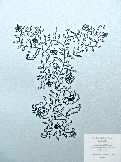 The Rubáiyát of Omar Khayyám. A Personal Selection From the Five Editions of Edward FitzGerald by Cecile E. Mactaggart, Curwen Press, Calligraphic floral design