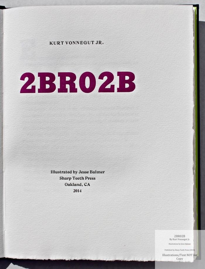 2BR02B, Sharp Teeth Press, Title Page