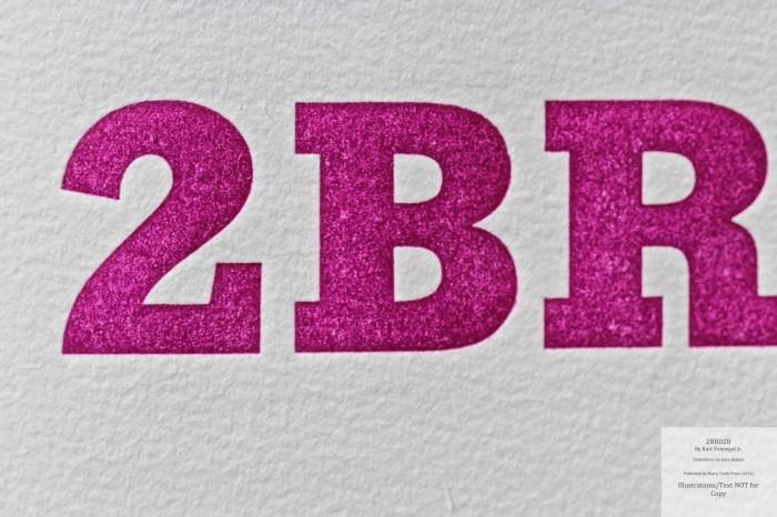 2BR02B, Sharp Teeth Press, Macro of Title Page