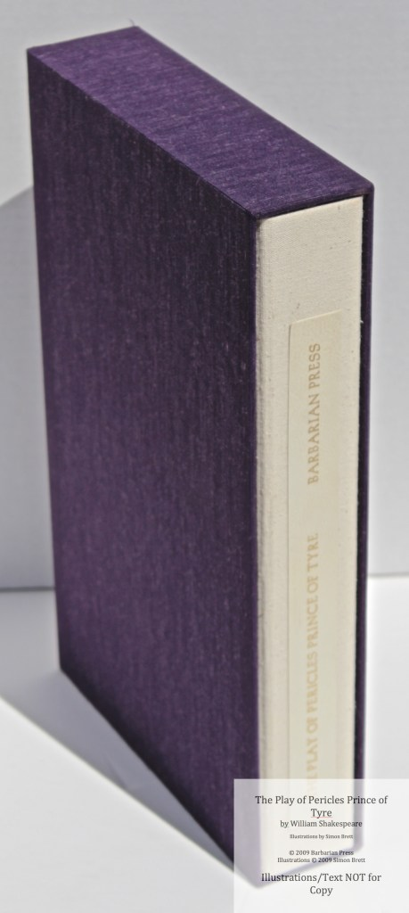 Pericles Prince of Tyre, Barbarian Press, Chemise and Slipcase
