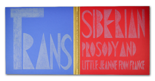 Trans-Siberian Prosody and Little Jeanne from France, Blaise Cendrars, Old Stile Press