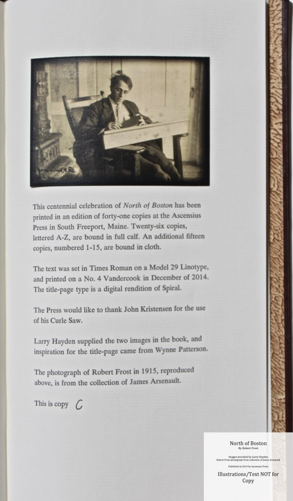 North of Boston, Ascensius Press , Colophon and Photograph of Robert Frost
