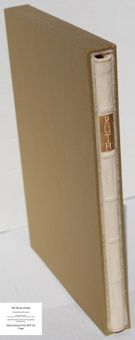 The Book of Ruth, Limited Editions Club, Book in Slipcase
