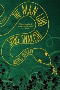 The Man Who Spoke Snakish