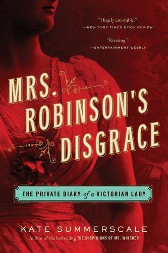 mrs-robinsons-disgrace-the-private-diary-of-a-victorian-lady